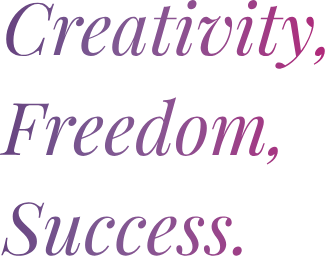 Creativity Freedom and Success